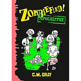 Zombiefied!: Apocalypse (Zombiefied)