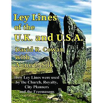 Ley-linjat, Britanniassa ja USA: Miten Ley-linjat käytti kirkko, rojalti, kaupungin suunnittelijoiden ja vapaamuurarit