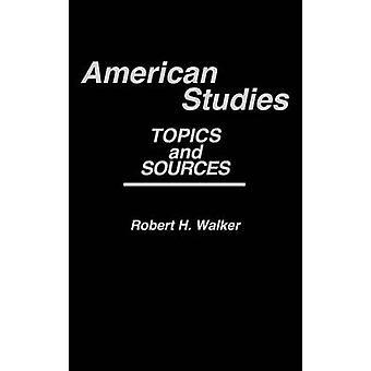 مواضيع الدراسات الأمريكية ومصادر بوكر & روبرت ه.
