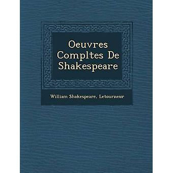 Oeuvres Completes de Shakespeare af Shakespeare & William