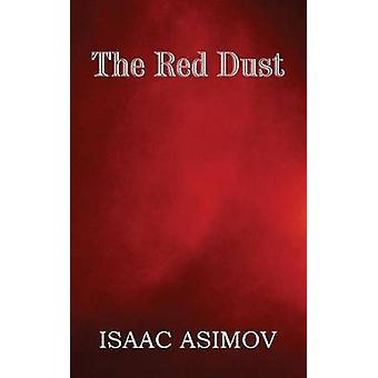 The Red Dust by Leinster & Murray