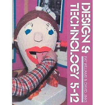 Design et technologie 512 par Patricia Williams & Williams