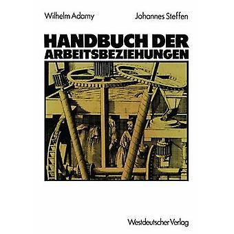 Handbuch der Arbeitsbeziehungen af Adamy & Wilhelm