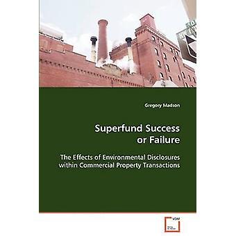 Superfund succes eller fiasko af Madson & Gregory