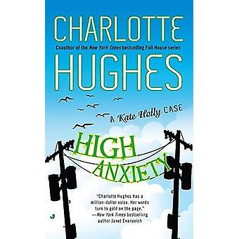 High Anxiety by Charlotte Hughes - 9780515147407 Book