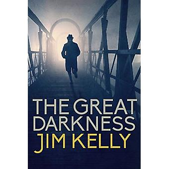 The Great Darkness by Jim Kelly - 9780749021610 Book
