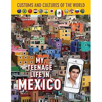My Teenage Life In Mexico - 9781422239070 Book