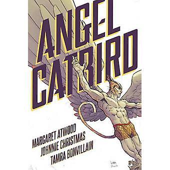 Angel Catbird Volume 1 - Volume 1 by Margaret Atwood - Johnnie Christm