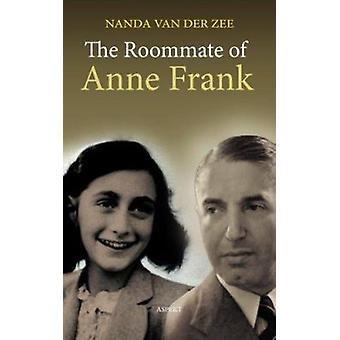 Roommate of Anne Frank by Nanda van der Zee - 9789059110960 Book
