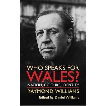 Who Speaks for Wales par Raymond Williams