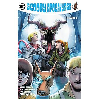 Scooby Apocalypse Volume 5 by Keith Giffen