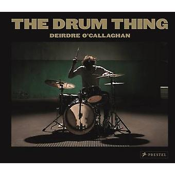 Drum Thing by Deirdre OCallaghan