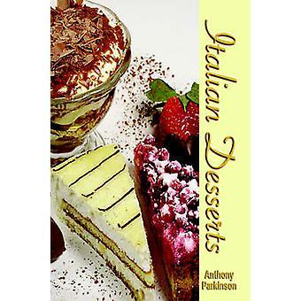 Italian Desserts by Parkinson & Anthony