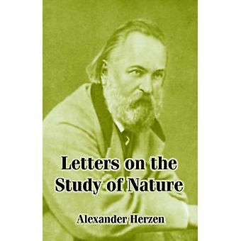 Letters on the Study of Nature by Herzen & Alexander