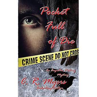 Pocket Full of Die by Myers & C. R.