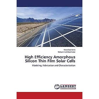 High Efficiency Amorphous Silicon Thin Film Solar Cells par Amin Nowshad