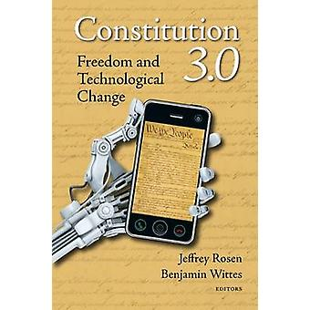 Constitución 3.0 - libertad y el cambio tecnológico por Jeffrey Rosen-