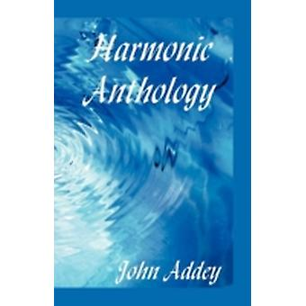 Harmonic Anthology by Addey & John