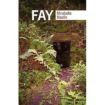 Fay by Maslin & M.