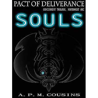 Pact of Deliverance Souls by Cousins & A. P. M.
