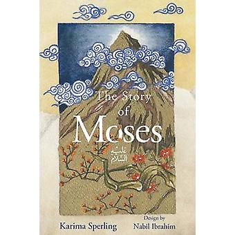 The Story Of Moses by Sperling & Karima