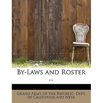 ByLaws and Roster ... by Army of the Republic. Dept. of Californi