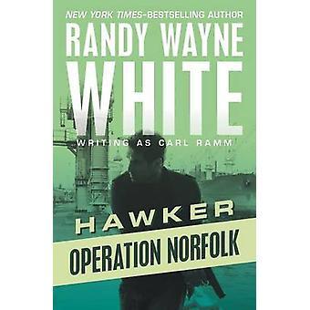 Operation Norfolk by White & Randy Wayne