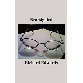 Nearsighted by Edwards & Richard