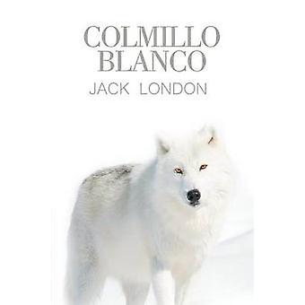 Colmillo Blanco by London & Jack