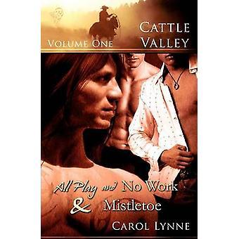 Cattle Valley Vol 1 by Lynne & Carol