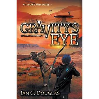 Gravitys Eye by Douglas & Ian C