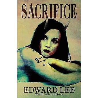 Sacrifice by Lee & Edward