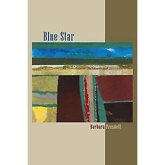 Blue Star by Presnell & Barbara