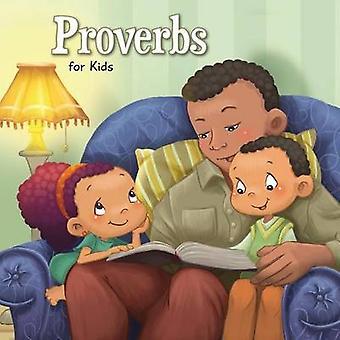 Proverbs for Kids Biblical Wisdom for Children by de Bezenac & Agnes