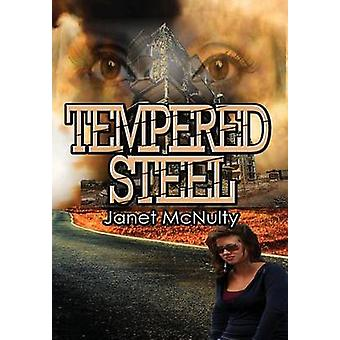 Tempered Steel by McNulty & Janet