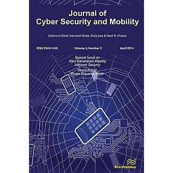Journal of Cyber Security and Mobility 32 Special Issue on Next Generation Mobility Network Security by Jover & Roger Piqueras