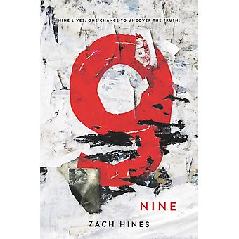 Nine by Zach Hines