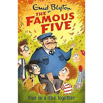 Famous Five Five On A Hike Together by Enid Blyton