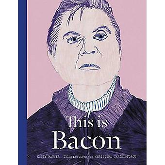 This is Bacon by Kitty Hauser