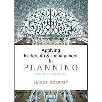Toepassing van leiderschap en Management in de Planning - theorie en praktijk b