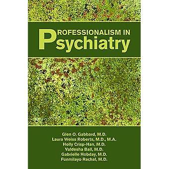 Profesjonalitet i psykiatri av Glen O. Gabbard - 9781585623372 Bok