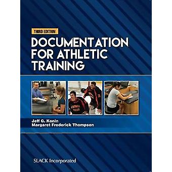 Documentation for Athletic Training by Jeff G. Konin - 9781630913243