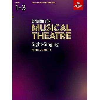 Chant pour Musical Theatre Sight-Singing - ABRSM Grades 1-3 - à partir de 2