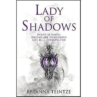 Lady of Shadows by Breanna Teintze - 9781787476462 Book