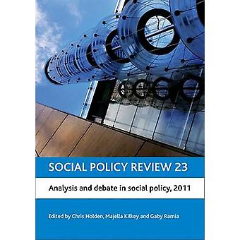 Social Policy Review 23 - Analysis and Debate in Social Policy - 2011