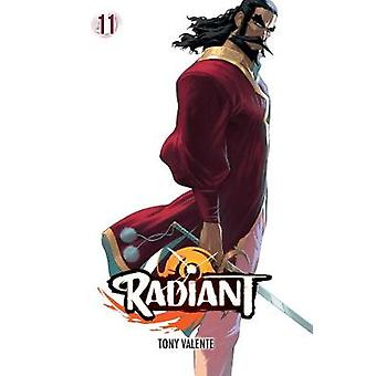 Radiant - Vol. 11 von Tony Valente - 9781974712632 Buch