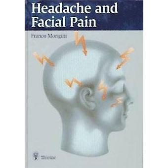 Headache and Facial Pain by Franco Mongini - 9783131165411 Book