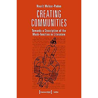 Creating Communities - Towards a Description of the Mask-Function in L
