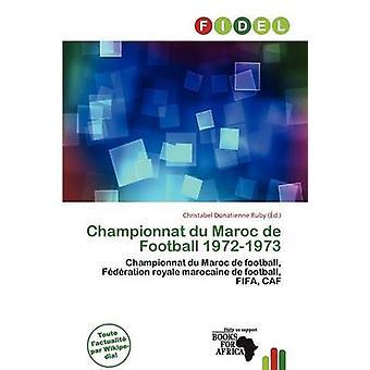 Championnat Du Maroc de Football 1972-1973 by Christabel Donatienne R