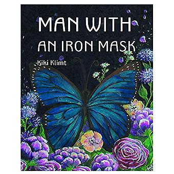 Man With An Iron Mask - Story Book by Kiki Klimt - 9789382576921 Book